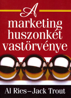 Al Ries, Jack Trout: A marketing 22 vastörvénye