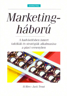 Al Ries, Jack Trout: Marketingháború