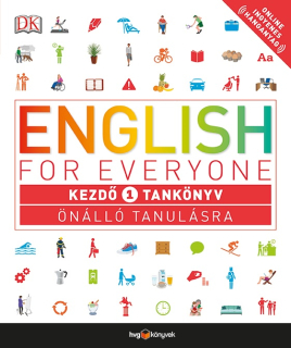 Rachel Harding: English for Everyone - Kezdő 1. tankönyv